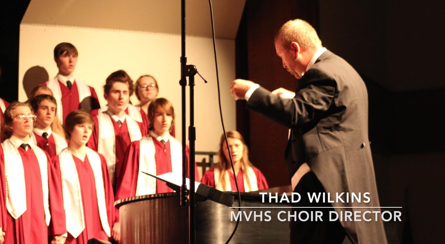Director Thad Wilkins and the Mount Vernon Choir